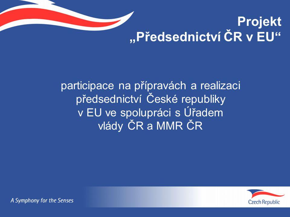 """Projekt """"Předsednictví ČR v EU"""