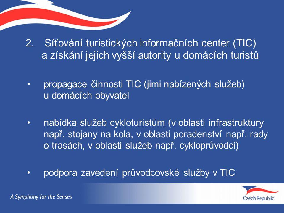 Síťování turistických informačních center (TIC) a získání jejich vyšší autority u domácích turistů
