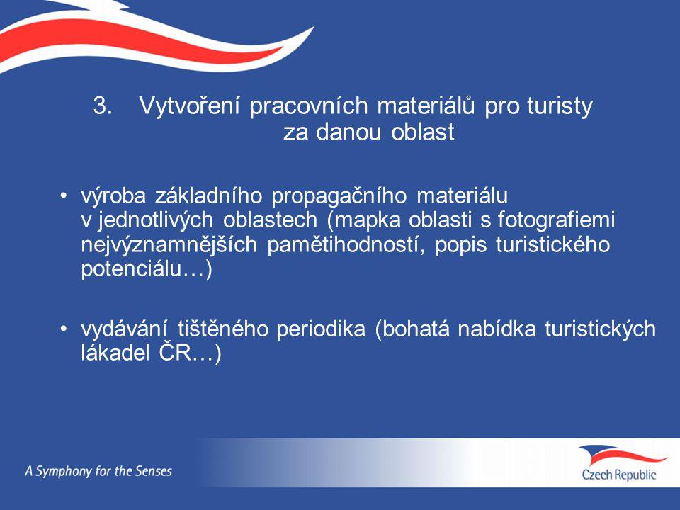 3. Vytvoření pracovních materiálů pro turisty za danou oblast