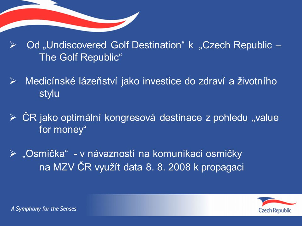 "Od ""Undiscovered Golf Destination k ""Czech Republic –"