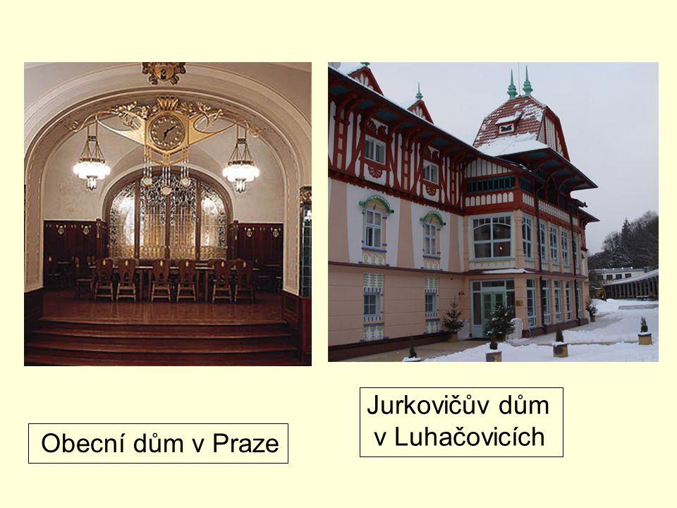 Jurkovičův dům v Luhačovicích Obecní dům v Praze