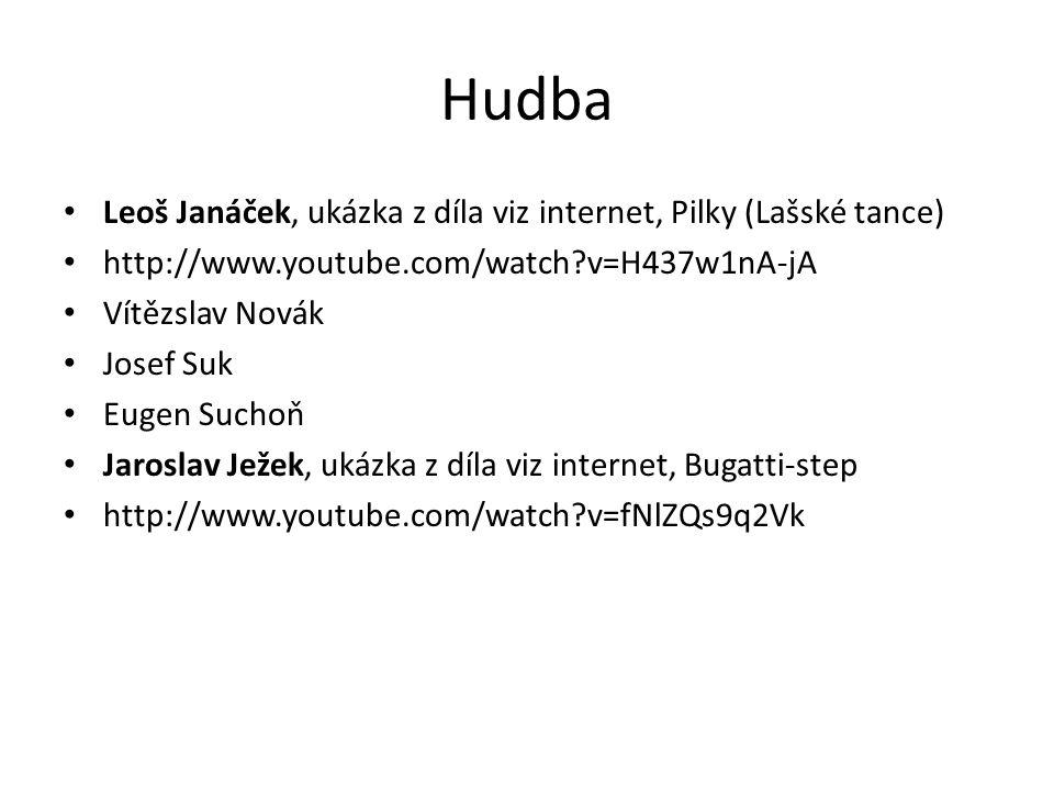 Hudba Leoš Janáček, ukázka z díla viz internet, Pilky (Lašské tance)