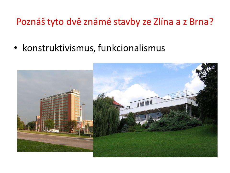 Poznáš tyto dvě známé stavby ze Zlína a z Brna