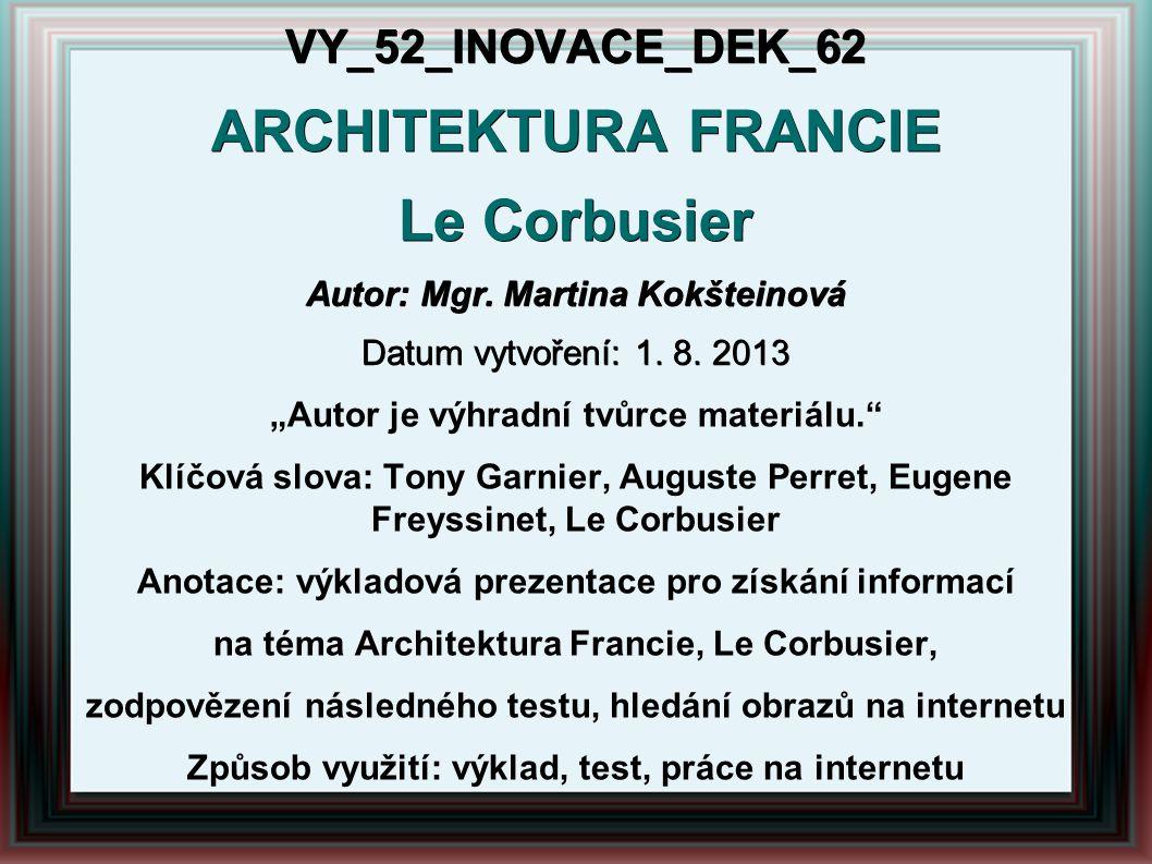 ARCHITEKTURA FRANCIE Le Corbusier