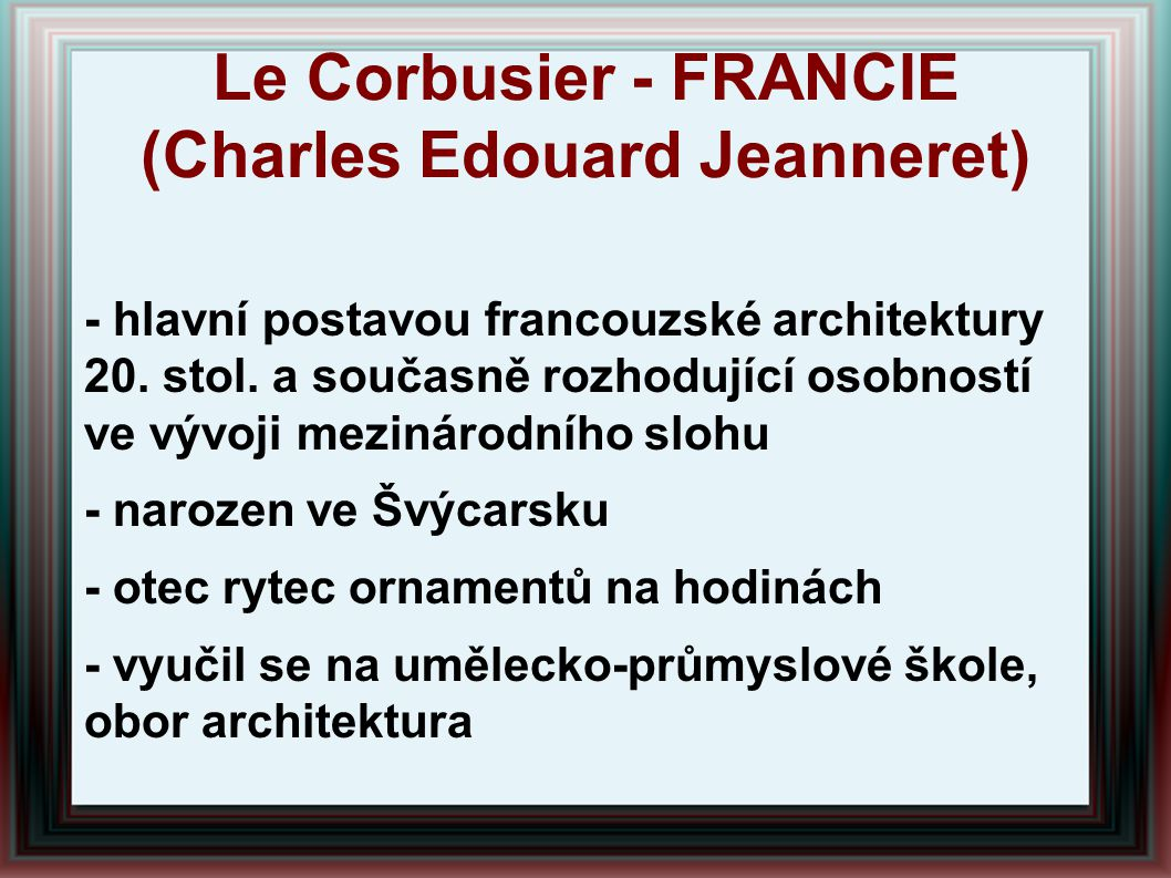 Le Corbusier - FRANCIE (Charles Edouard Jeanneret)