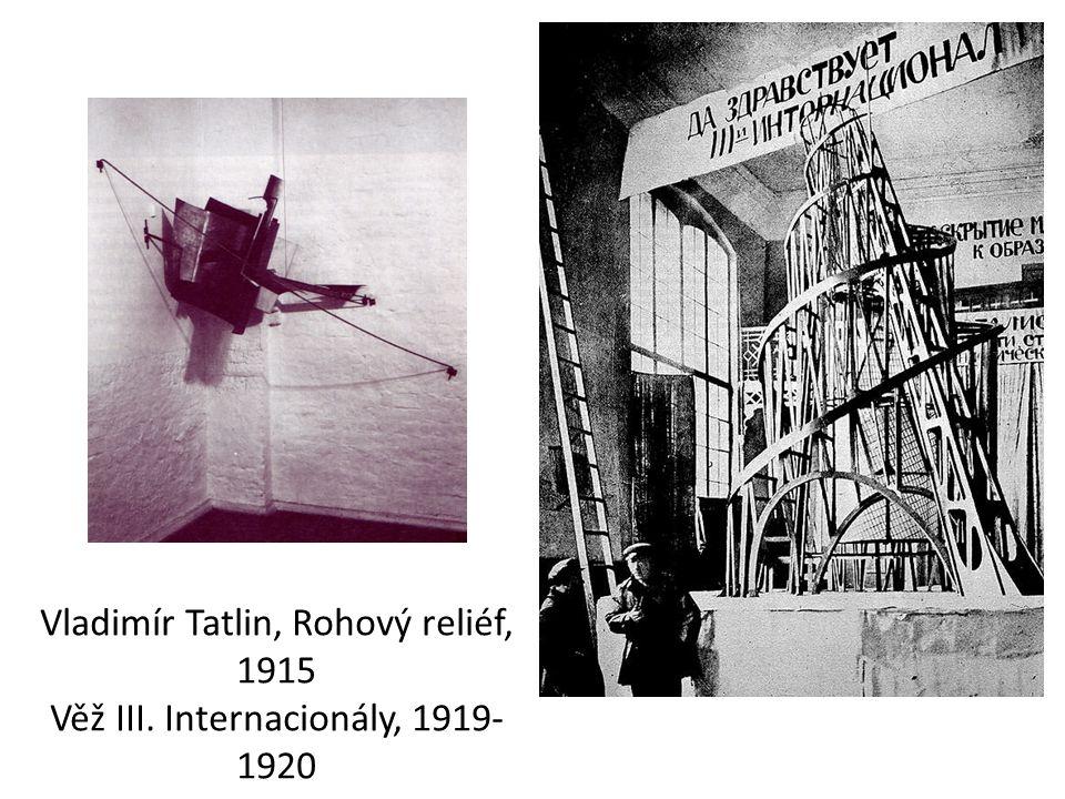 Vladimír Tatlin, Rohový reliéf, 1915 Věž III. Internacionály, 1919-1920