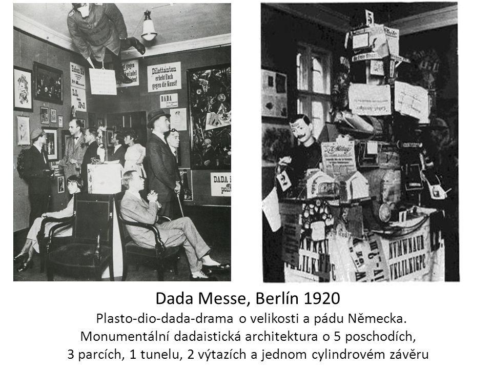 Dada Messe, Berlín 1920 Plasto-dio-dada-drama o velikosti a pádu Německa.