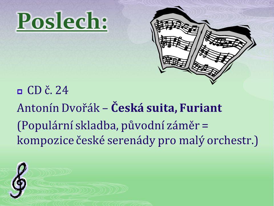 Poslech: CD č. 24 Antonín Dvořák – Česká suita, Furiant