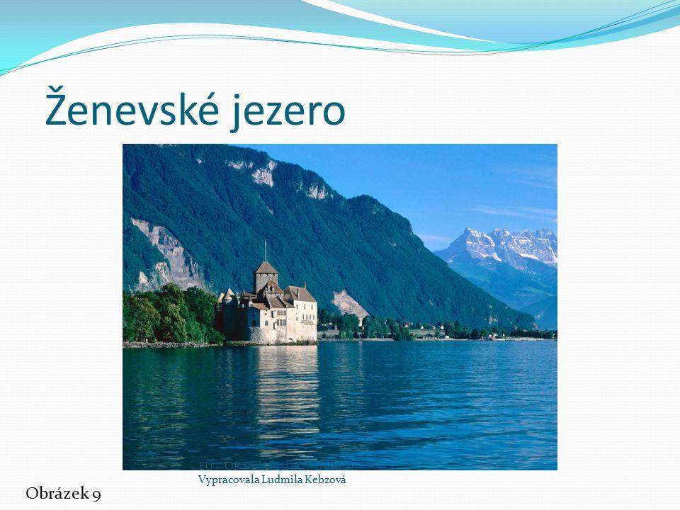Ženevské jezero Obrázek 9 EU – OP VK – III/2 ICT DUM 10