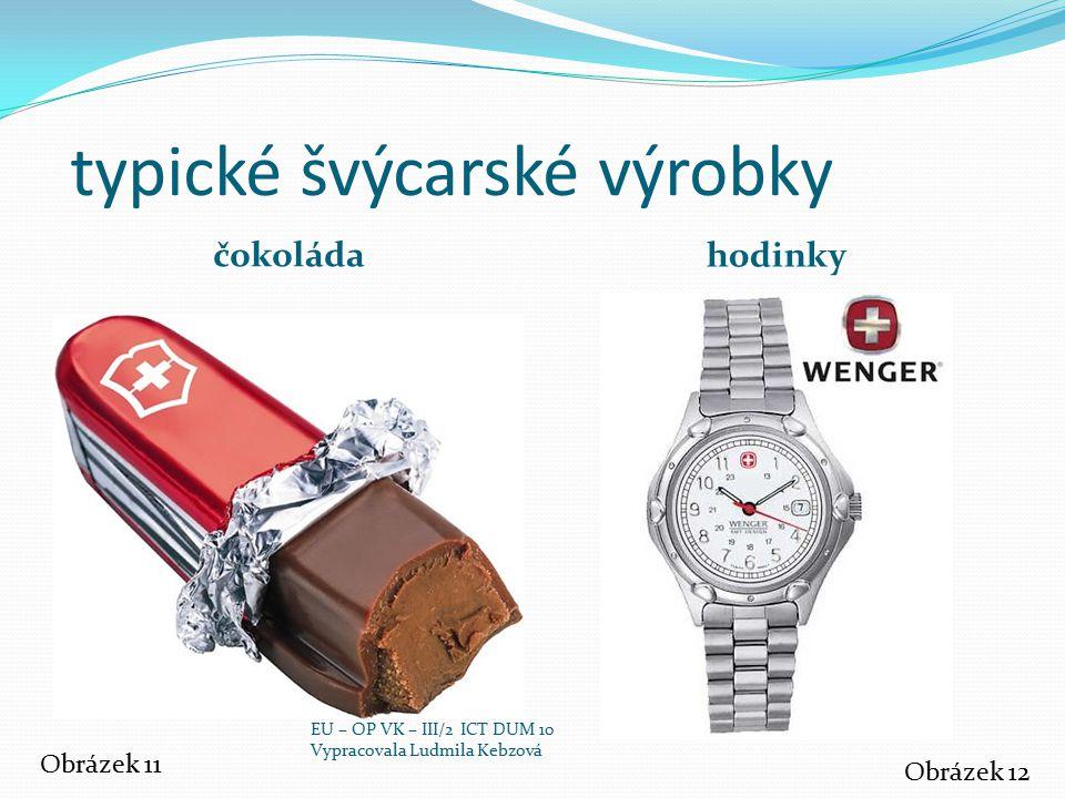 typické švýcarské výrobky