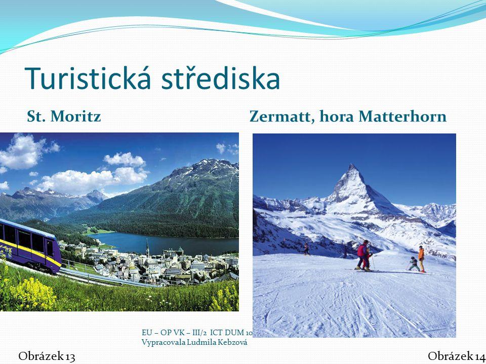 Turistická střediska St. Moritz Zermatt, hora Matterhorn Obrázek 13
