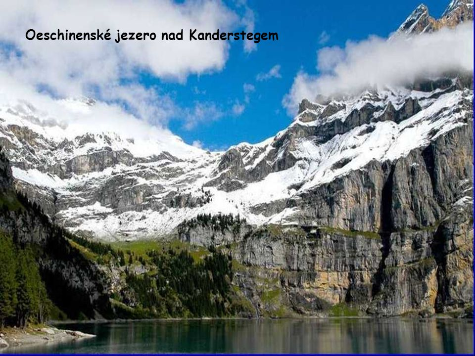 Oeschinenské jezero nad Kanderstegem