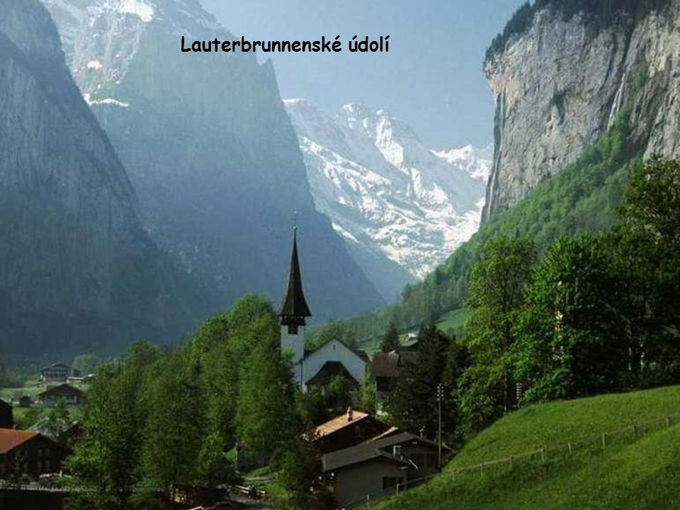 Lauterbrunnenské údolí