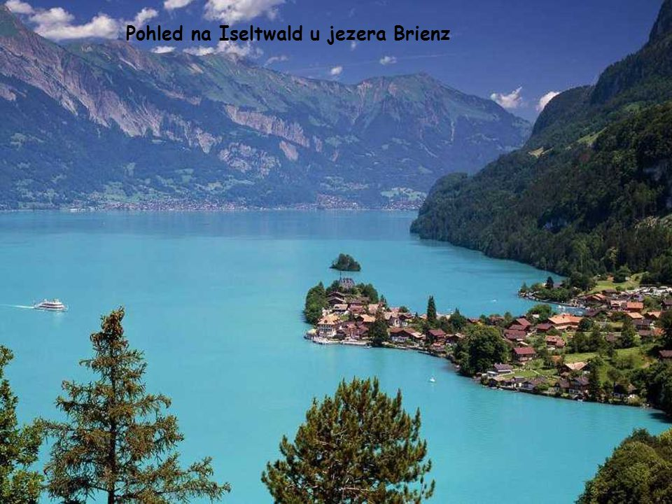 Pohled na Iseltwald u jezera Brienz