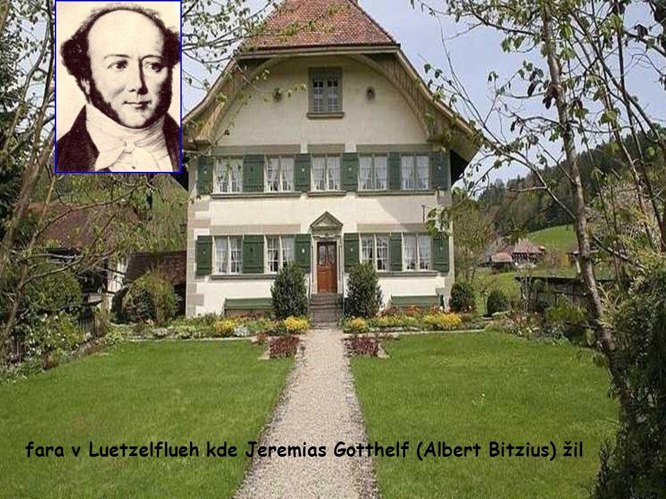 fara v Luetzelflueh kde Jeremias Gotthelf (Albert Bitzius) žil