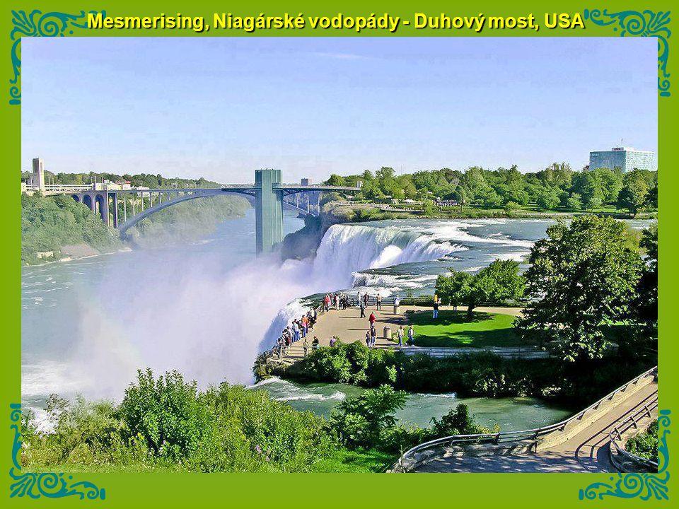 Mesmerising, Niagárské vodopády - Duhový most, USA