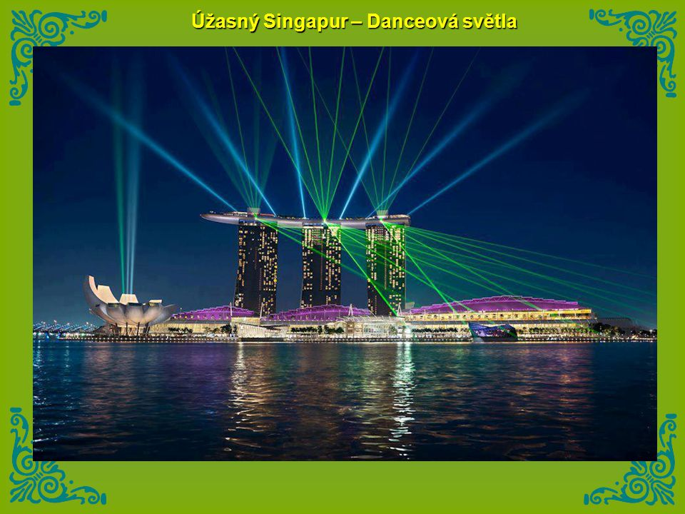 Úžasný Singapur – Danceová světla