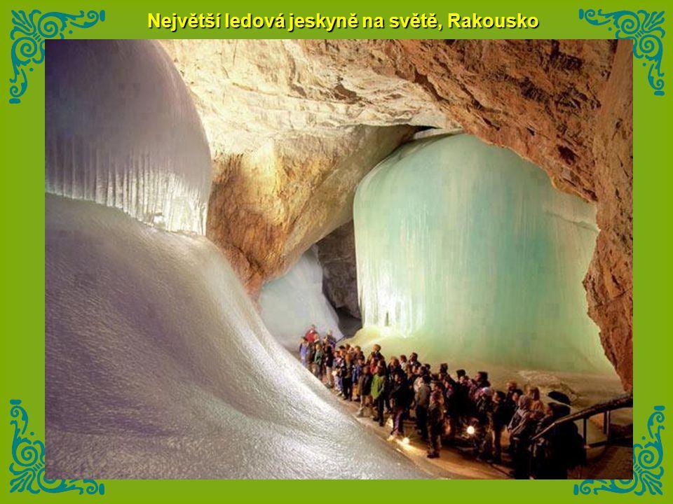 Největší ledová jeskyně na světě, Rakousko