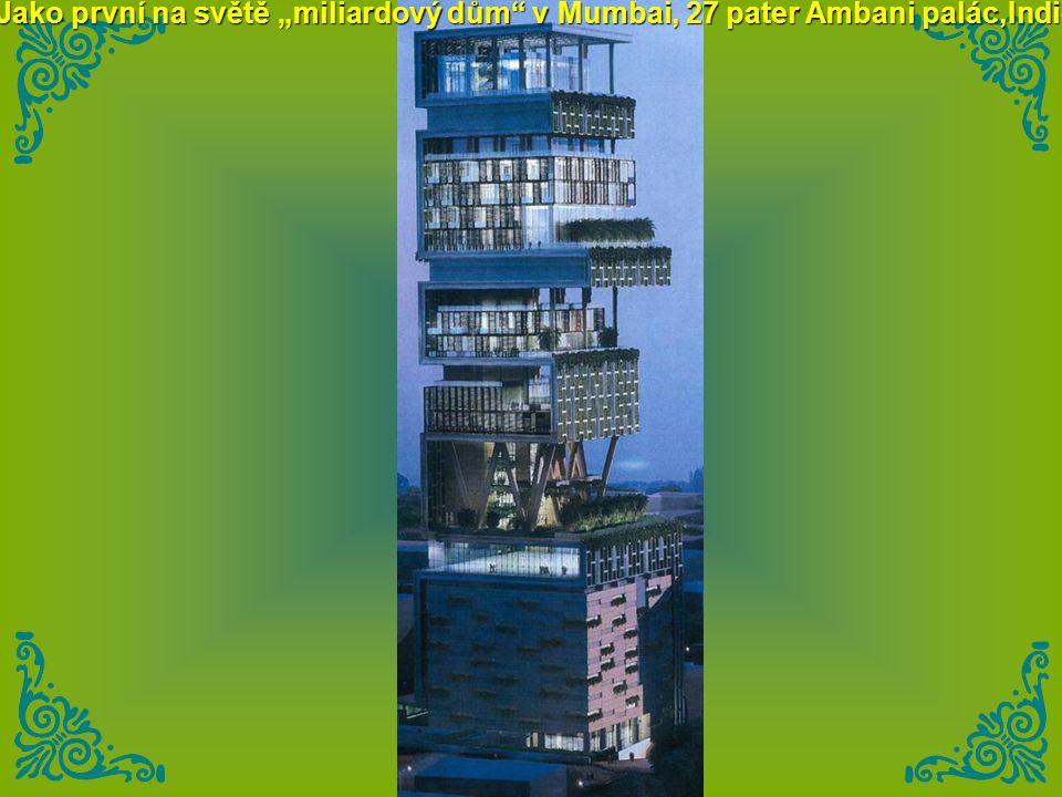 """Jako první na světě """"miliardový dům v Mumbai, 27 pater Ambani palác,Indie"""