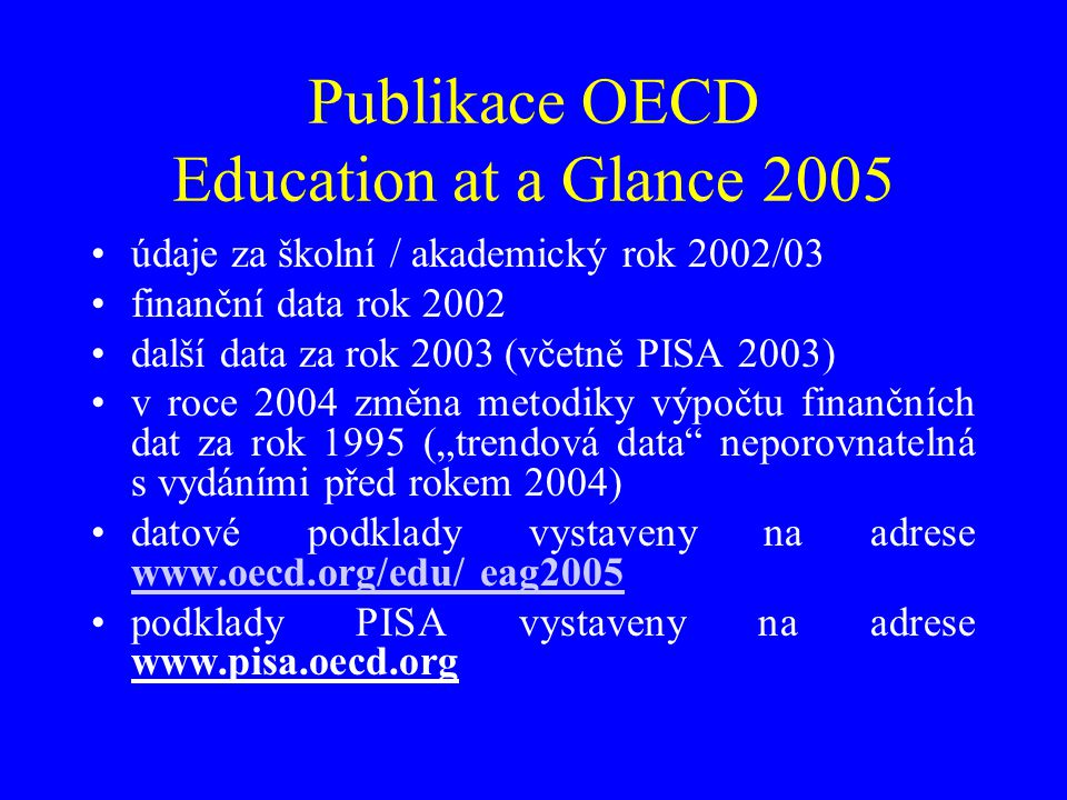 Publikace OECD Education at a Glance 2005