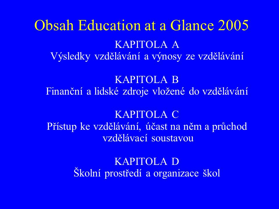 Obsah Education at a Glance 2005