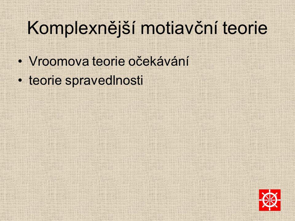 Komplexnější motiavční teorie