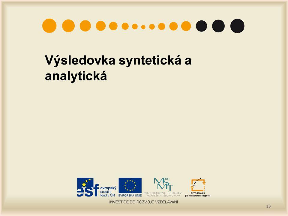 Výsledovka syntetická a analytická