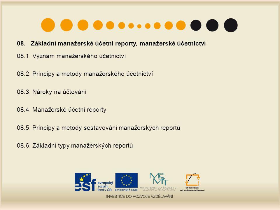 08. Základní manažerské účetní reporty, manažerské účetnictví