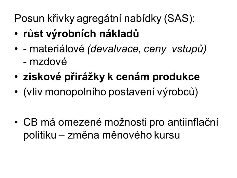 Posun křivky agregátní nabídky (SAS):