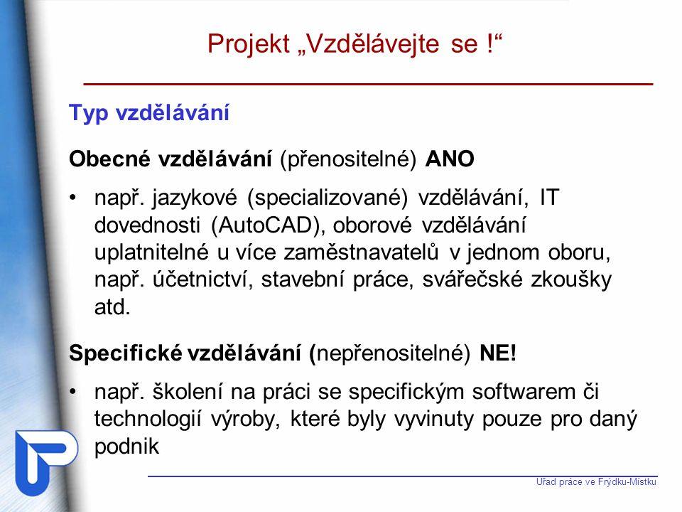 """Projekt """"Vzdělávejte se !"""