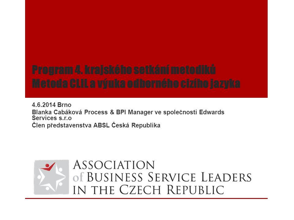 Program 4. krajského setkání metodiků Metoda CLIL a výuka odborného cizího jazyka