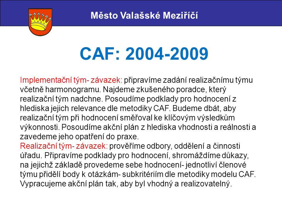 CAF: 2004-2009 Město Valašské Meziříčí