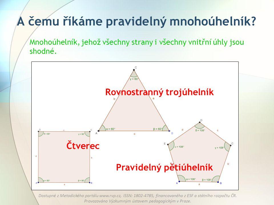 A čemu říkáme pravidelný mnohoúhelník