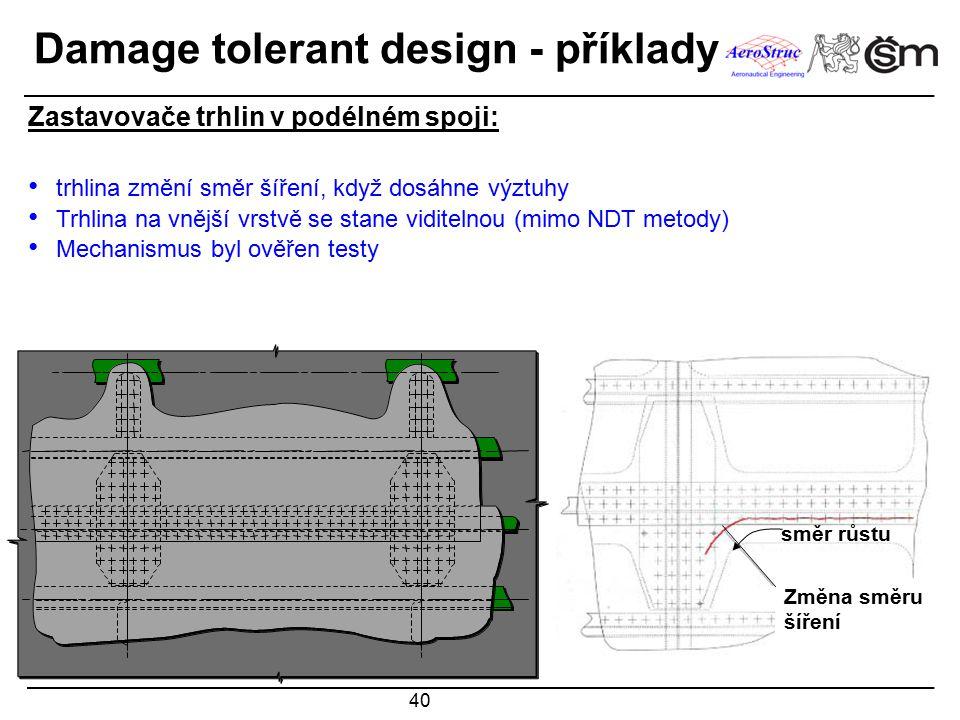 Damage tolerant design - příklady