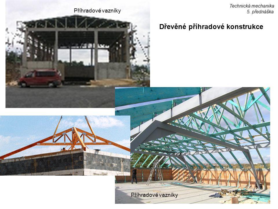 Dřevěné příhradové konstrukce