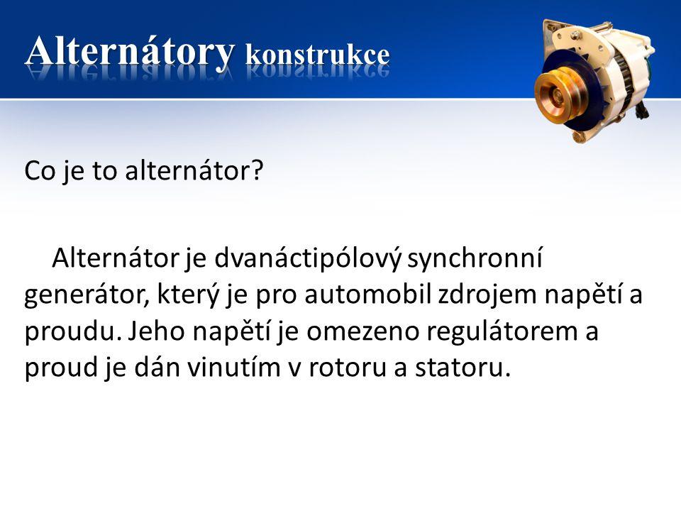 Alternátory konstrukce