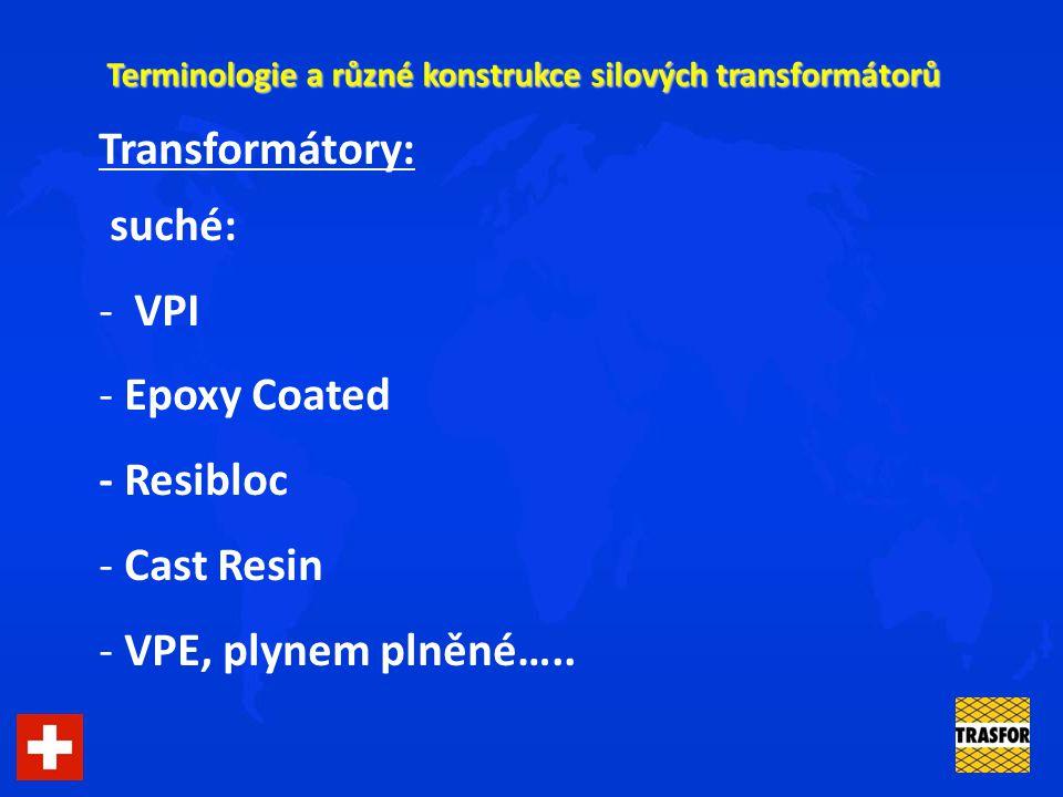 Terminologie a různé konstrukce silových transformátorů