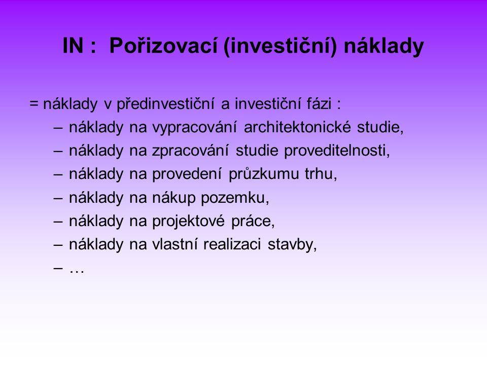 IN : Pořizovací (investiční) náklady