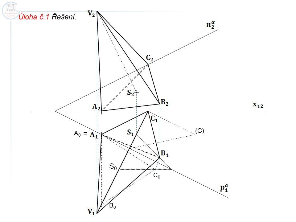 Úloha č.1 Řešení. (C) A0 = S0 C0 B0