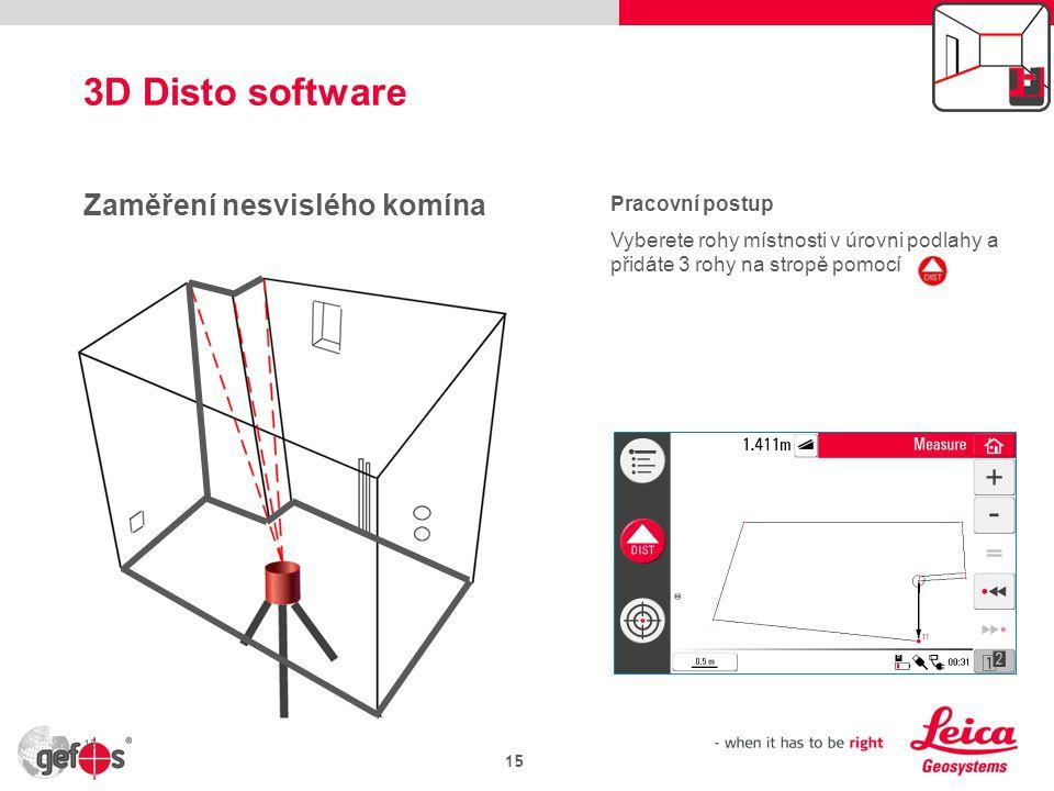 3D Disto software Zaměření nesvislého komína Pracovní postup