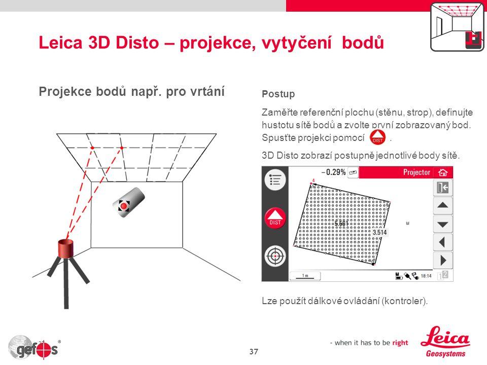 Leica 3D Disto – projekce, vytyčení bodů