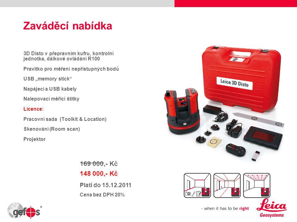 Zaváděcí nabídka 169 000,- Kč 148 000,- Kč Platí do 15.12.2011