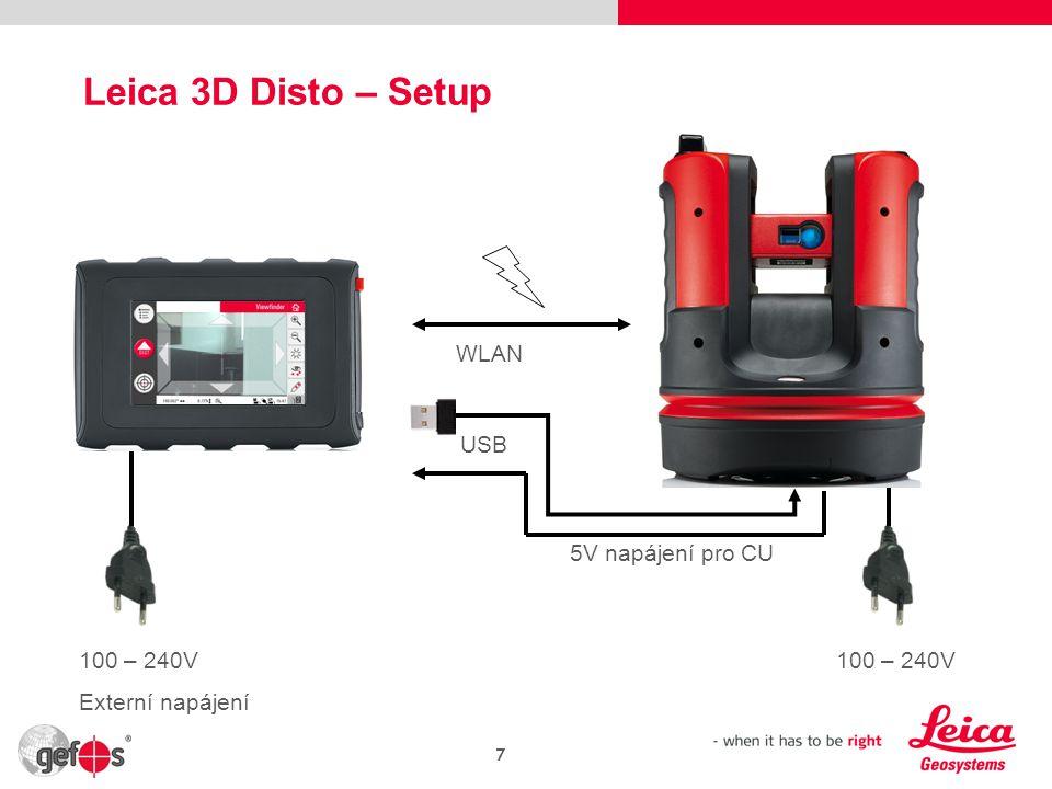 Leica 3D Disto – Setup WLAN USB 100 – 240V Externí napájení 100 – 240V