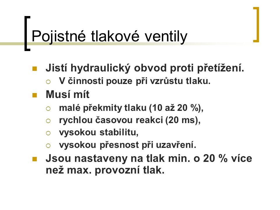 Pojistné tlakové ventily