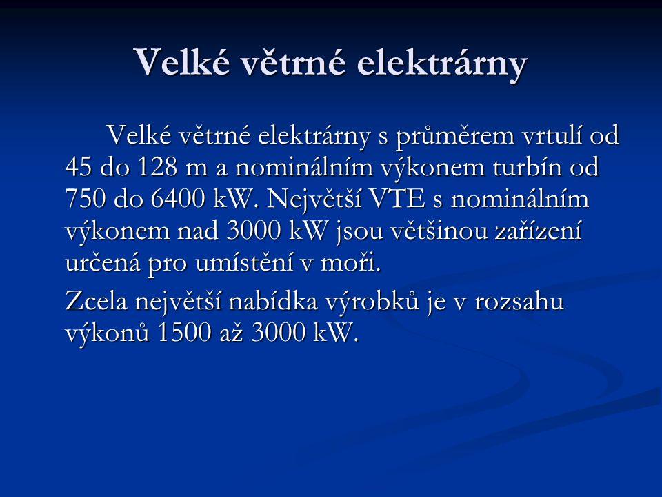 Velké větrné elektrárny