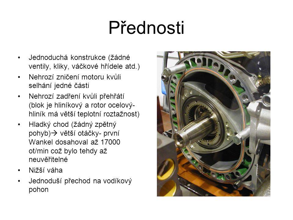 Přednosti Jednoduchá konstrukce (žádné ventily, kliky, váčkové hřídele atd.) Nehrozí zničení motoru kvůli selhání jedné části.