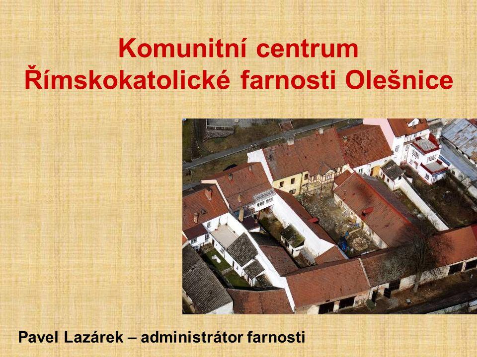 Komunitní centrum Římskokatolické farnosti Olešnice