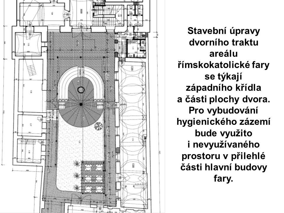 Stavební úpravy dvorního traktu areálu římskokatolické fary se týkají západního křídla a části plochy dvora.