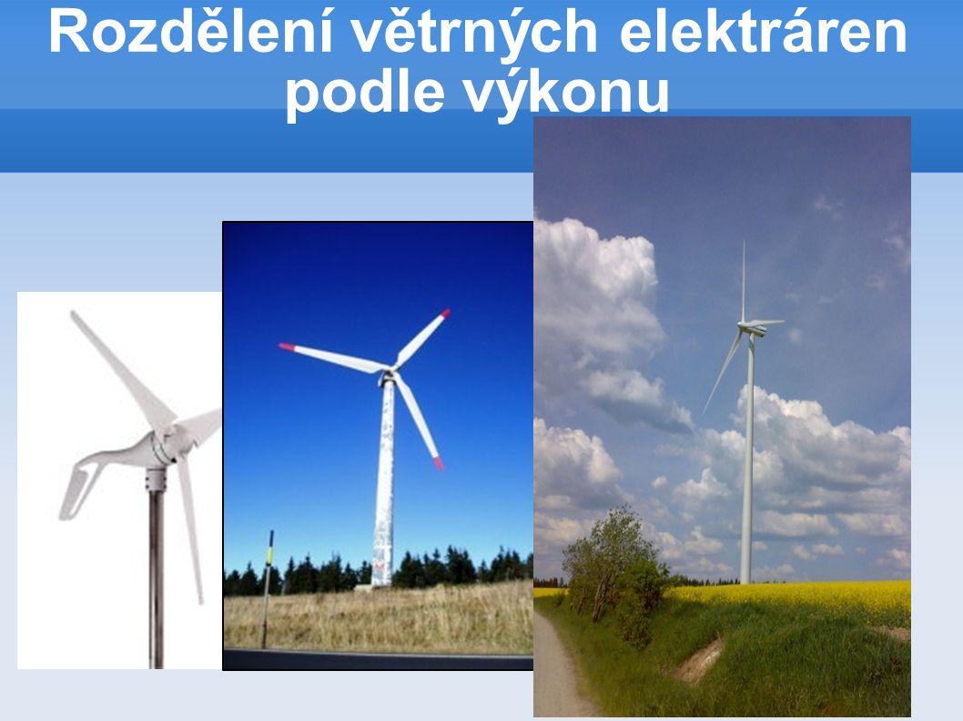 Rozdělení větrných elektráren podle výkonu