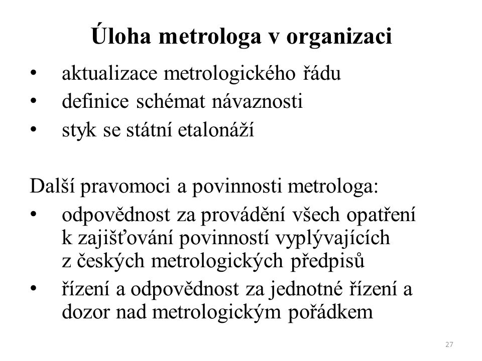 Úloha metrologa v organizaci